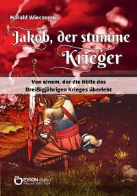 Cover Jakob, der stumme Krieger