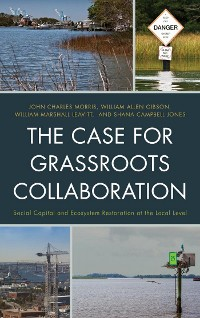 Cover The Case for Grassroots Collaboration