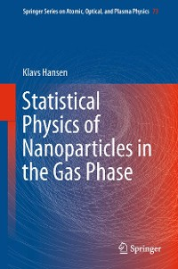 Cover Statistical Physics of Nanoparticles in the Gas Phase
