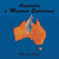 Cover Australia a Migrant Experience