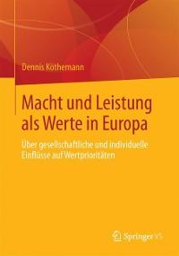 Cover Macht und Leistung als Werte in Europa