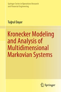 Cover Kronecker Modeling and Analysis of Multidimensional Markovian Systems