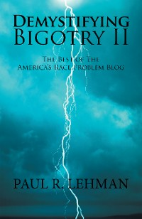 Cover Demystifying Bigotry Ii