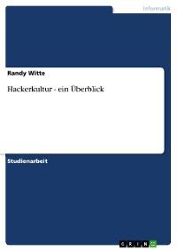 Cover Hackerkultur - ein Überblick
