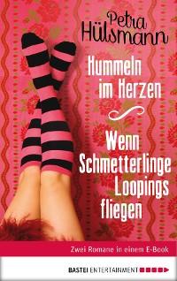 Cover Hummeln im Herzen / Wenn Schmetterlinge Loopings fliegen