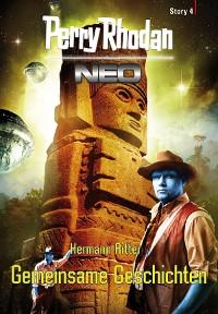 Cover Perry Rhodan Neo Story 4: Gemeinsame Geschichten