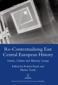 Cover Re-contextualising East Central European History
