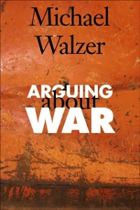 Cover Arguing About War