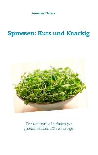 Cover Sprossen: Kurz und Knackig