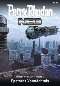 Cover Perry Rhodan Neo 72: Epetrans Vermächtnis