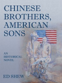 Cover Chinese Brothers, American Sons