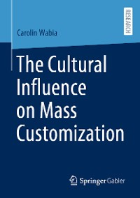 Cover The Cultural Influence on Mass Customization