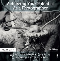 Cover Achieving Your Potential As A Photographer