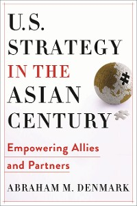 Cover U.S. Strategy in the Asian Century