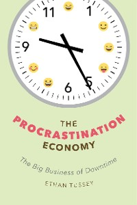 Cover The Procrastination Economy