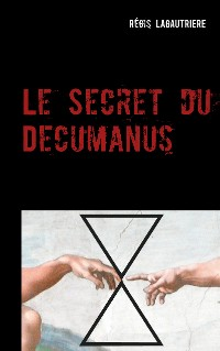 Cover Le Secret du Decumanus