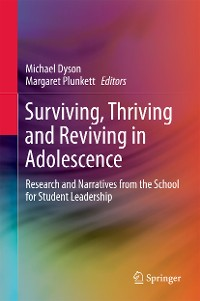 Cover Surviving, Thriving and Reviving in Adolescence