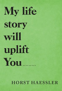 Cover My Life Story Will Uplift You.........