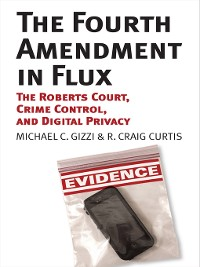 Cover The Fourth Amendment in Flux
