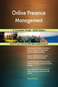 Cover Online Presence Management A Complete Guide - 2020 Edition