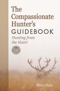 Cover The Compassionate Hunter's Guidebook