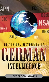 Cover Historical Dictionary of German Intelligence
