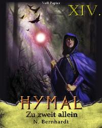 Cover Der Hexer von Hymal, Buch XIV: Zu zweit allein