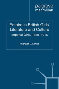 Cover Empire in British Girls' Literature and Culture