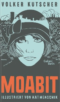 Cover Volker Kutscher: Moabit