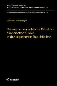 Cover Die menschenrechtliche Situation sunnitischer Kurden in der Islamischen Republik Iran
