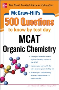 Cover McGraw-Hill's 500 MCAT Organic Chemistry Questions to Know by Test Day