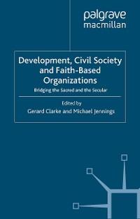 Cover Development, Civil Society and Faith-Based Organizations