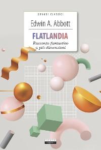 Cover Flatlandia. Racconto fantastico a più dimensioni