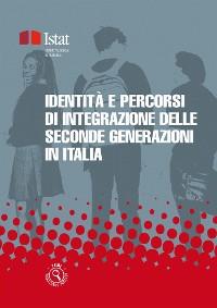 Cover Identità e percorsi di integrazione delle seconde generazioni in Italia