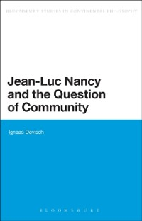 Cover Jean-Luc Nancy and the Question of Community