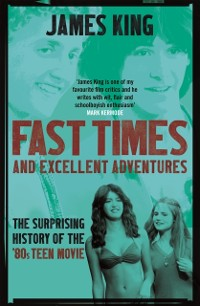 Cover Fast Times and Excellent Adventures