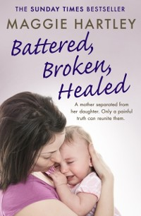 Cover Battered, Broken, Healed