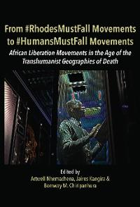 Cover From #RhodesMustFall Movements to #HumansMustFall Movements