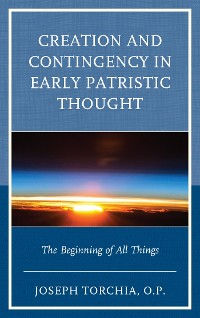 Cover Creation and Contingency in Early Patristic Thought