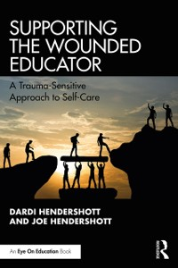 Cover Supporting the Wounded Educator
