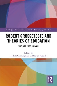 Cover Robert Grosseteste and Theories of Education