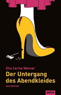 Cover Der Untergang des Abendkleides