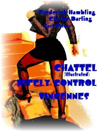 Cover Chattel (Illustrated) - Wifely Control - Vincennes