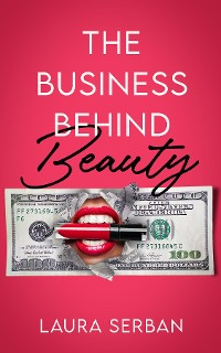 Cover The Business Behind Beauty