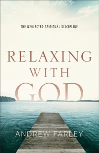 Cover Relaxing with God