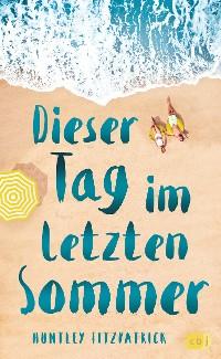 Cover Dieser Tag im letzten Sommer