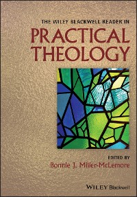 Cover The Wiley Blackwell Reader in Practical Theology