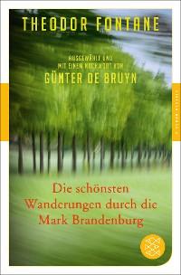 Cover Die schönsten Wanderungen durch die Mark Brandenburg
