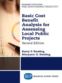 Cover Basic Cost Benefit Analysis for Assessing Local Public Projects