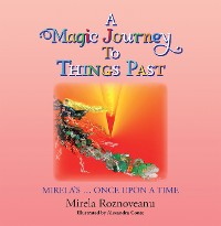 Cover A Magic Journey to Things Past